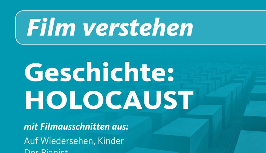 """Fortbildungsveranstaltung in Kooperation mit vision Kino: """"Film verstehen - Geschichte: HOLOCAUST"""""""